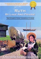 Ruth By Lake and Prairie