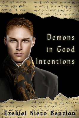 Demons in Good Intentions