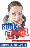 Book Rookie: Tips for First-Time Authors